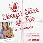 Teeny's Tour of Pie Cover Image