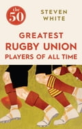 The 50 Greatest Rugby Union Players of All Time fb14d302-320f-427a-8b03-a7982ca24dd5