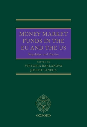 Money Market Funds in the EU and the US Regulation and Practice