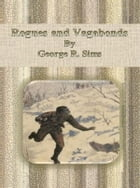Rogues and Vagabonds by George R. Sims
