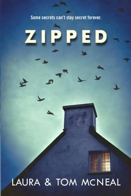 Book Zipped by Laura McNeal