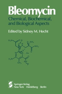 Bleomycin: Chemical, Biochemical, and Biological Aspects: Proceedings of a joint U.S.-Japan…