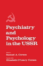 Psychiatry and Psychology in the USSR by Samuel Corson