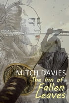 The Inn of Fallen Leaves by Mitch Davies