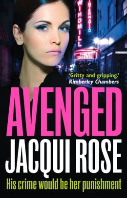 Book AVENGED by Jacqui Rose