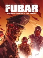 FUBAR: European Theater of the Damned by Jeff McComsey