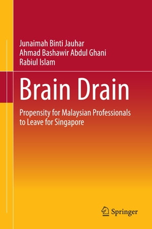 Brain Drain: Propensity for Malaysian Professionals to Leave for Singapore