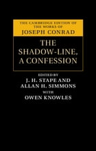 The Shadow-Line: A Confession by Joseph Conrad
