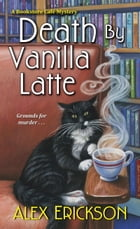 Death by Vanilla Latte Cover Image