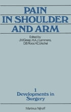 Pain in Shoulder and Arm: An Integrated View by H.C. Urschel