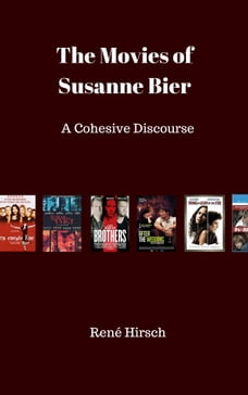 The Movies of Susanne Bier: a Cohesive Discourse