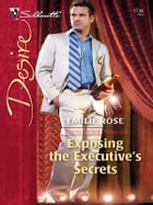 Exposing the Executive's Secrets by Emilie Rose
