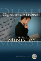 Qualifications for the Ministry by Yahweh's Restoration Ministry