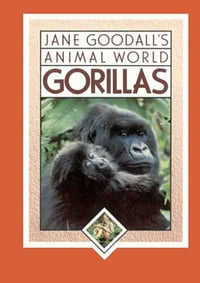 Gorillas, Jane Goodall's Animal World: