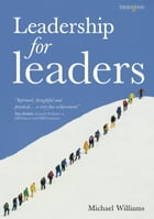 Leadership for Leaders by Mike Williams