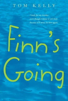 Book Finn's Going by Tom Kelly