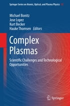 Complex Plasmas: Scientific Challenges and Technological Opportunities