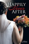 Happily Never After 818c1a1b-4a65-4316-993c-b1bff17d8cfe