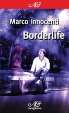 Borderlife by Marco Innocenti