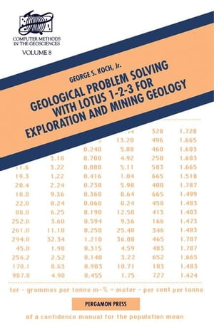 Geological Problem Solving with Lotus 1-2-3 for Exploration and Mining Geology