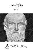 Works of Aeschylus by Aeschylus