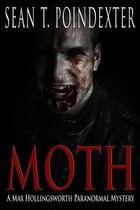 Moth by Sean T. Poindexter