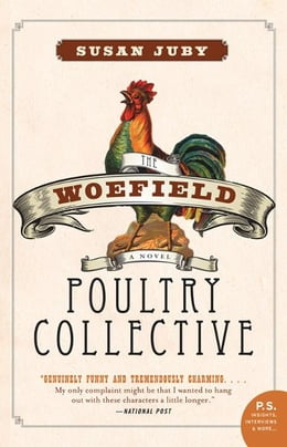 Book Woefield Poultry Collective by Susan Juby
