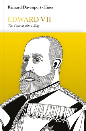 Edward VII (Penguin Monarchs) The Cosmopolitan King