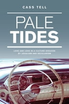 Pale Tides by Cass Tell