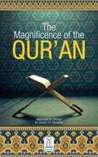 The Magnificence of the Qur'an by Darussalam Publishers