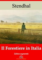Il forestierein Italia: Nouvelle édition enrichie , Arvensa Editions by Stendhal