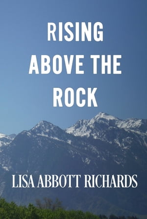 Rising Above the Rock