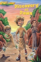 Discovery at Dawn (Gospel Time Trekkers #6) by Maria Grace Dateno FSP