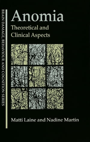 Anomia Theoretical and Clinical Aspects
