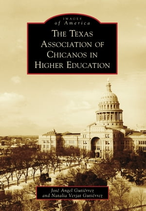 Texas Association of Chicanos in Higher Education,  The