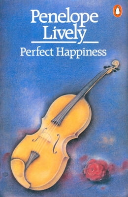 Book Perfect Happiness by Penelope Lively