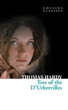 Tess of the D'Urbervilles (Collins Classics) by Thomas Hardy
