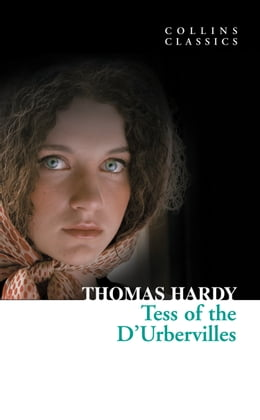 Book Tess of the D'Urbervilles (Collins Classics) by Thomas Hardy