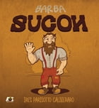 Barba Sucon by Ires Parisotto Caldieraro