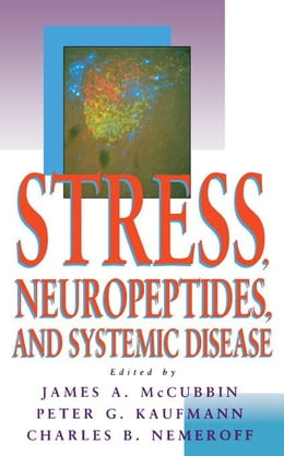 Book Stress, Neuropeptides, and systemic disease by McCubbin, James