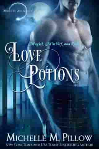 Love Potions by Michelle M. Pillow