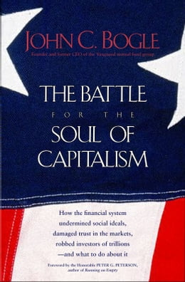 Book The Battle for the Soul of Capitalism by John C. Bogle