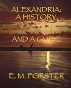 Alexandria by E. M. Forster, Vincent Nicolosi (editor)