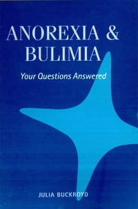 Anorexia & Bulimia: Your Questions Answered