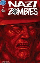 Nazi Zombies #4 by Joe Wight
