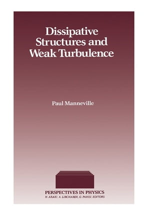 Dissipative Structures and Weak Turbulence