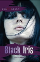 Black Iris - Free Fall - tome 2 by Leah Raeder