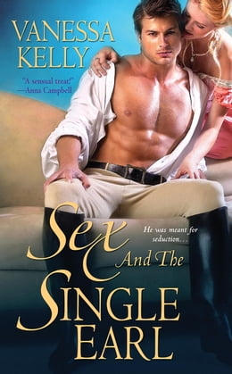 Book Sex and the Single Earl by Vanessa Kelly
