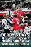 Derby's Days: The Rams Rivalry with Nottingham Forest 52193965-0286-4a35-a55e-a06662c46960