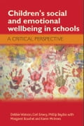 Children's social and emotional wellbeing in schools e552d55b-5891-4db3-891c-2b8860b8625a